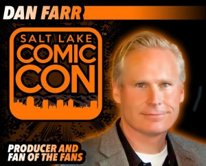 Dan Farr / Photo Courtesy: Salt Lake Comic Con